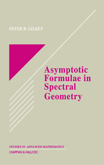 Asymptotic Formulae in Spectral Geometry book cover