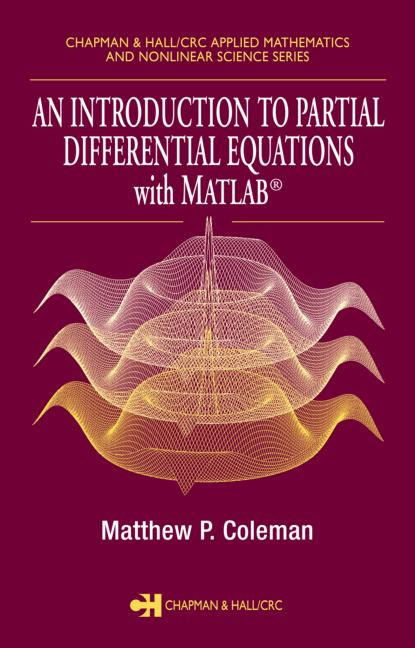 An Introduction to Partial Differential Equations with MATLAB book cover