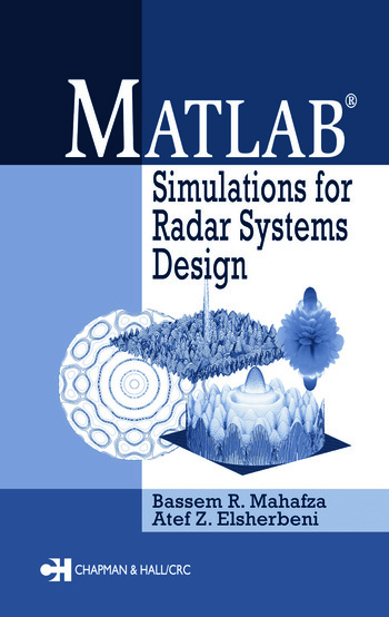 MATLAB Simulations for Radar Systems Design book cover