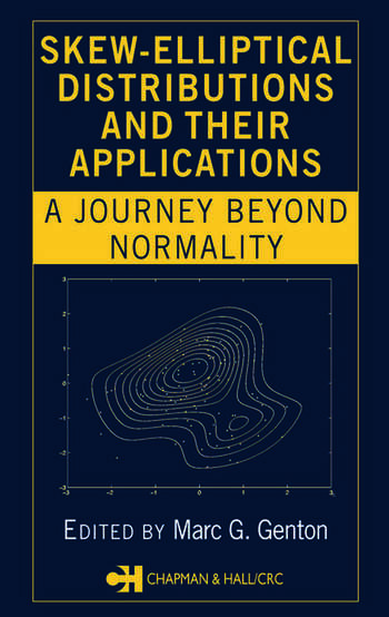 Skew-Elliptical Distributions and Their Applications A Journey Beyond Normality book cover