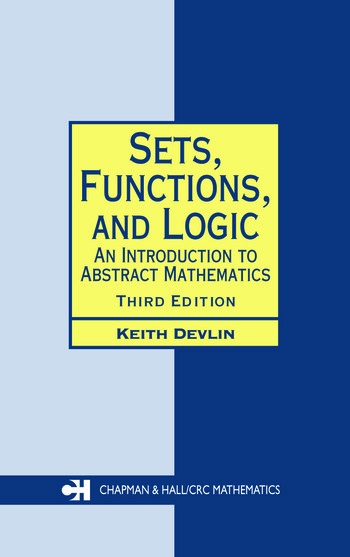 Sets, Functions, and Logic An Introduction to Abstract Mathematics, Third Edition book cover