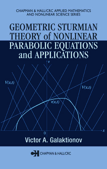 Geometric Sturmian Theory of Nonlinear Parabolic Equations and Applications book cover