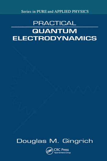 Practical Quantum Electrodynamics book cover