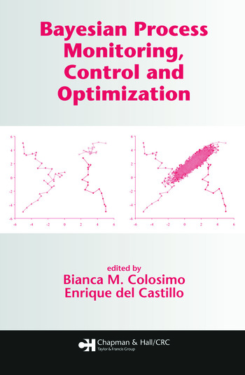 Bayesian Process Monitoring, Control and Optimization book cover