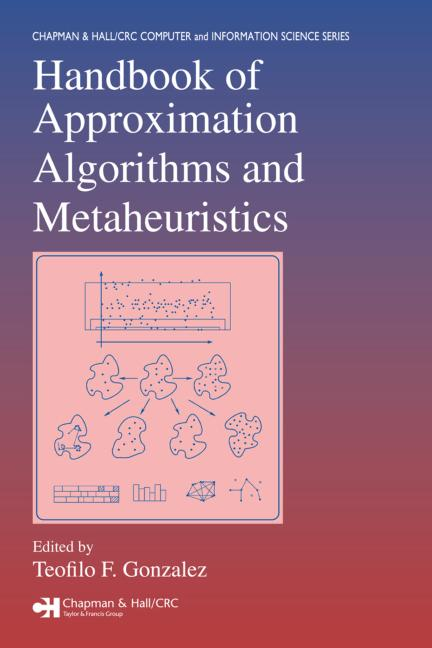 Handbook of Approximation Algorithms and Metaheuristics book cover