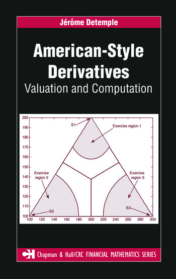 American-Style Derivatives Valuation and Computation book cover