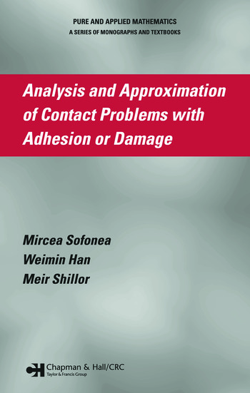 Analysis and Approximation of Contact Problems with Adhesion or Damage book cover