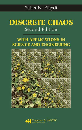 Discrete Chaos, Second Edition With Applications in Science and Engineering book cover