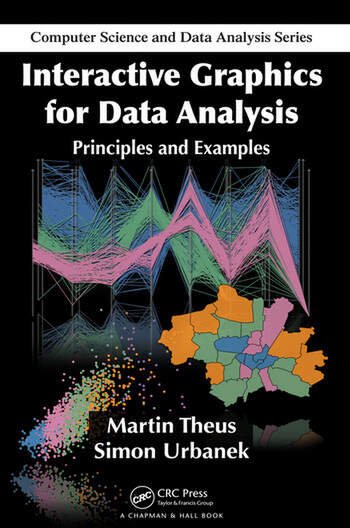Interactive Graphics for Data Analysis Principles and Examples book cover