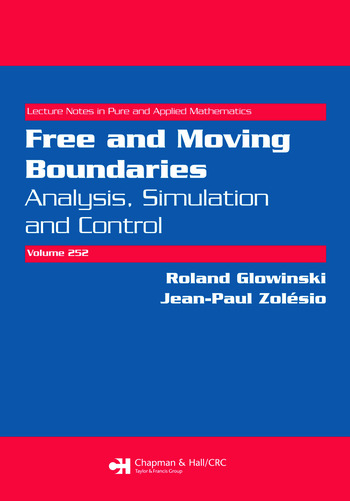 Free and Moving Boundaries Analysis, Simulation and Control book cover