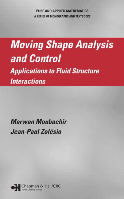 Moving Shape Analysis and Control Applications to Fluid Structure Interactions book cover