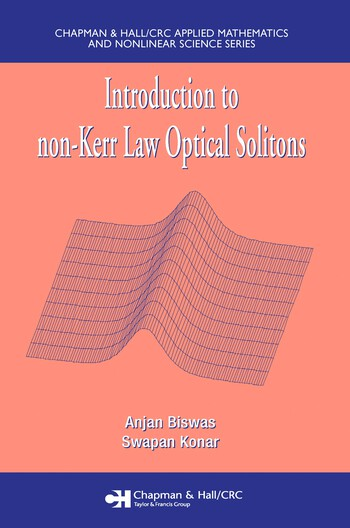 Introduction to non-Kerr Law Optical Solitons book cover