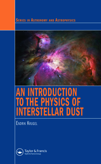 An Introduction to the Physics of Interstellar Dust book cover