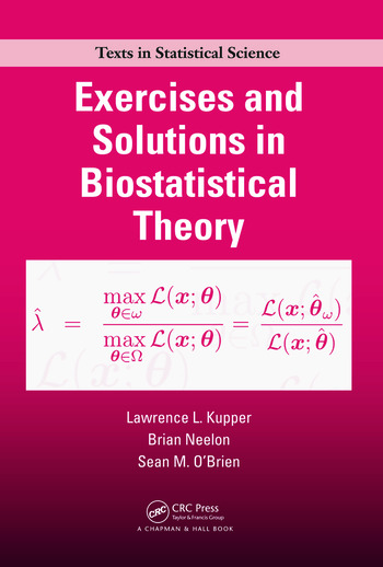 Exercises and Solutions in Biostatistical Theory book cover