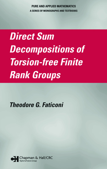 Direct Sum Decompositions of Torsion-Free Finite Rank Groups book cover