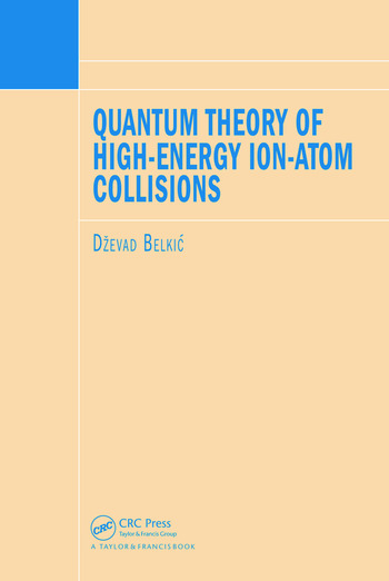 Quantum Theory of High-Energy Ion-Atom Collisions book cover