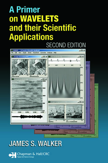 A Primer on Wavelets and Their Scientific Applications book cover