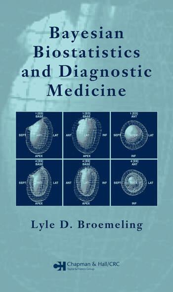 Bayesian Biostatistics and Diagnostic Medicine book cover