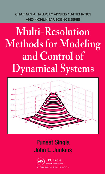 Multi-Resolution Methods for Modeling and Control of Dynamical Systems book cover