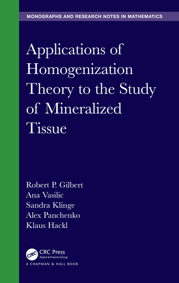 Applications of Homogenization Theory to the Study of Mineralized Tissue book cover