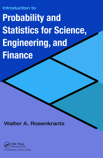 Introduction to Probability and Statistics for Science, Engineering, and Finance book cover
