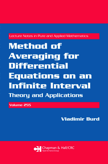 Method of Averaging for Differential Equations on an Infinite Interval Theory and Applications book cover