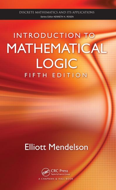 Introduction to Mathematical Logic, Fifth Edition book cover
