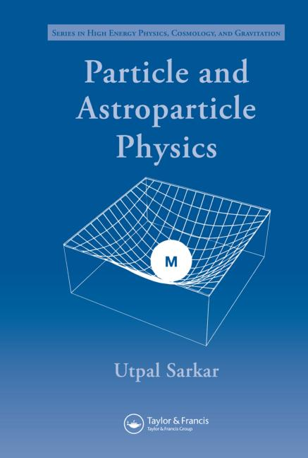 Particle and Astroparticle Physics book cover