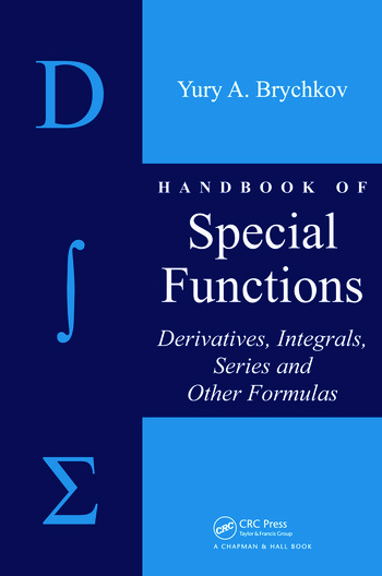 Handbook of Special Functions Derivatives, Integrals, Series and Other Formulas book cover