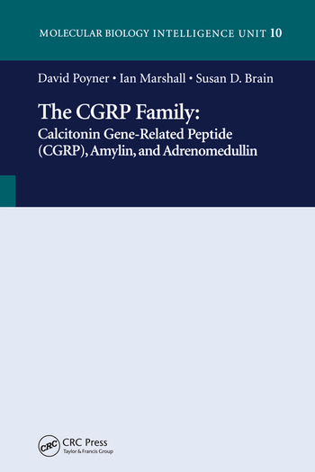 The CGRP Family Calcitonin Gene-Related Peptide (CGRP), Amylin and Adrenomedullin book cover