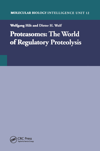 Proteasomes: The World of Regulatory Proteolysis book cover