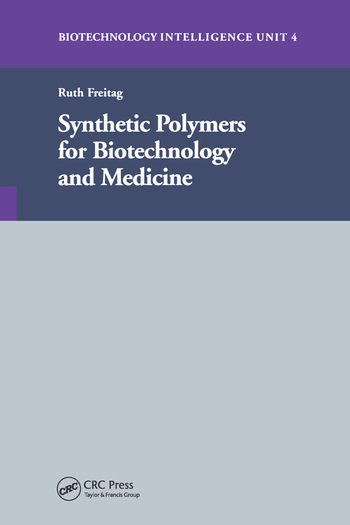 Synthetic Polymers for Biotechnology and Medicine book cover