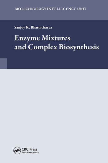 Enzyme Mixtures and Complex Biosynthesis book cover
