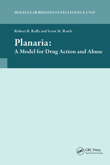 Planaria: A Model for Drug Action and Abuse book cover