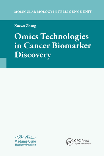 Omics Technologies in Cancer Biomarker Discovery book cover