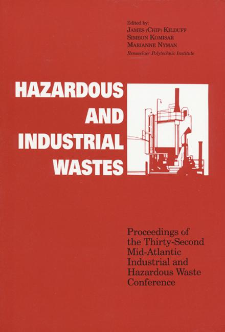 Hazardous and Industrial Waste Proceedings, 32nd Mid-Atlantic Conference book cover