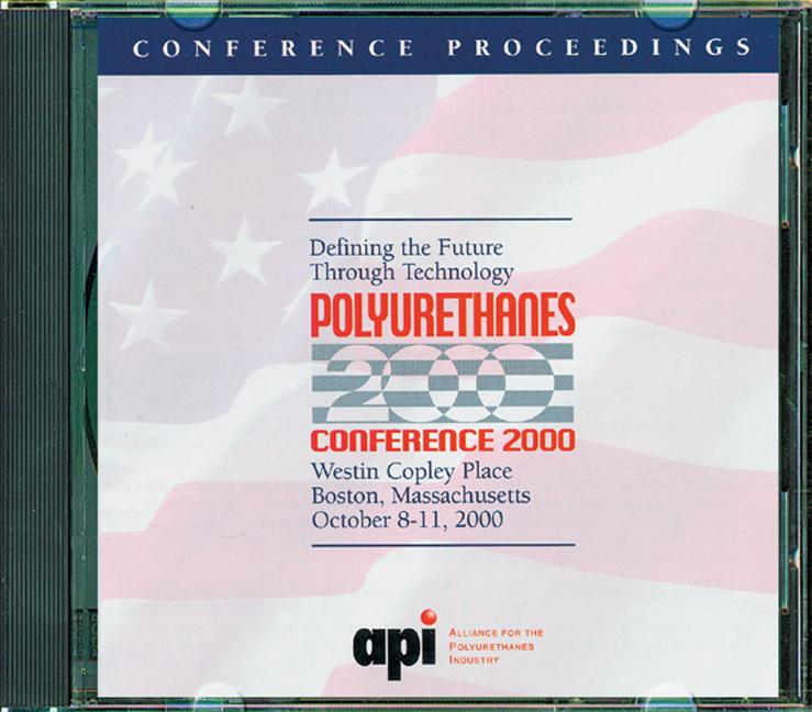 Polyurethanes Conference 2000 Defining Future Through Technology (CD-ROM) book cover
