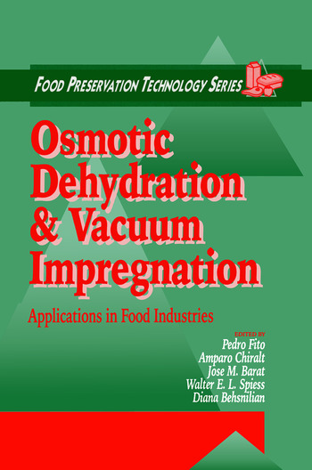 Osmotic Dehydration and Vacuum Impregnation Applications in Food Industries book cover