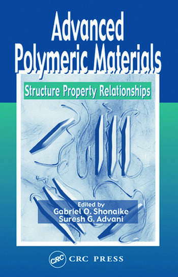 Advanced Polymeric Materials Structure Property Relationships book cover