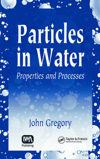 Particles in Water Properties and Processes book cover