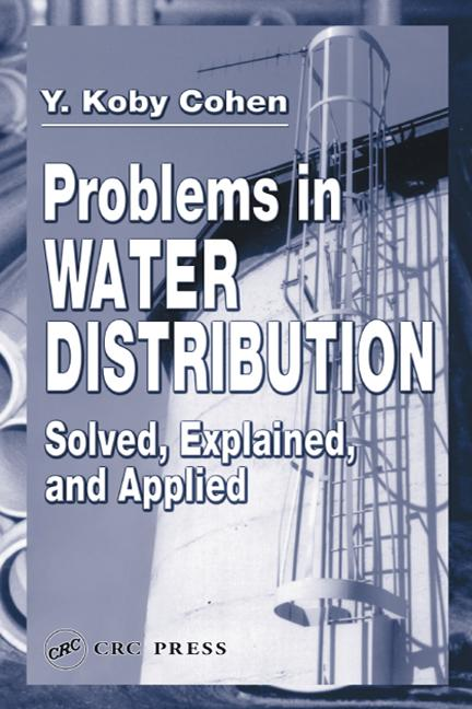 Problems in Water Distribution Solved, Explained and Applied book cover
