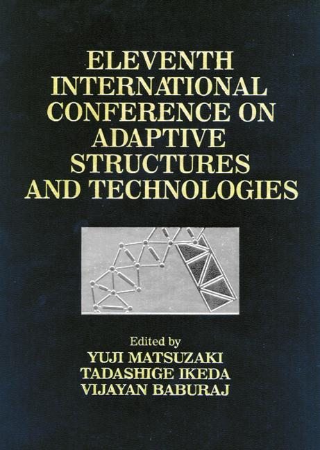 Adaptive Structures, Eleventh International Conference Proceedings book cover