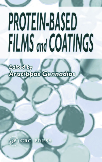 Protein-Based Films and Coatings book cover