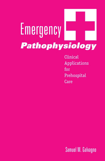 Emergency Pathophysiology Clinical Applications for Prehospital Care book cover