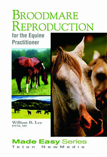 Broodmare Reproduction for the Equine Practitioner book cover