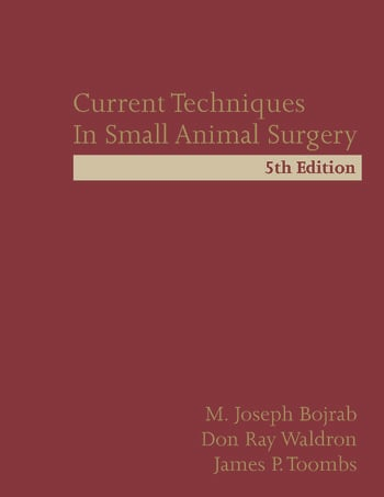 Current Techniques In Small Animal Surgery