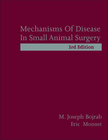 Mechanisms of Disease in Small Animal Surgery book cover