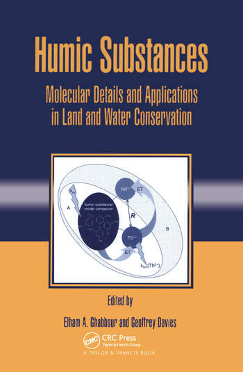 Humic Substances Molecular Details and Applications in Land and Water Conservation book cover