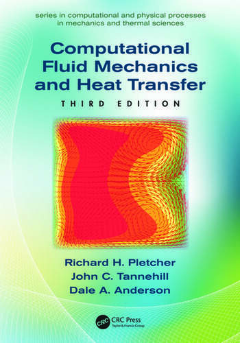 Computational Fluid Mechanics and Heat Transfer, Third Edition book cover