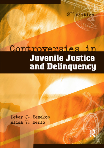 Controversies in Juvenile Justice and Delinquency book cover